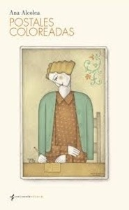 Libro: Postales coloreadas - Alcolea, Ana