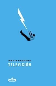 Libro: Televisión - María Cabrera