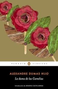 Libro: La dama de las Camelias - Dumas, Alexandre