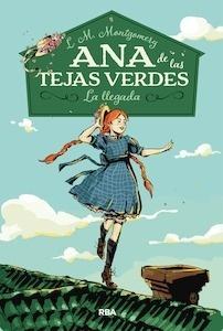 Libro: Ana de las tejas verdes Vol.1 'La llegada' - Montgomery, Lucy Maud