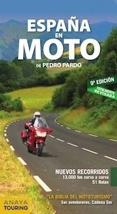 Libro: ESPAÑA en moto   -2017- - Pardo Blanco, Pedro