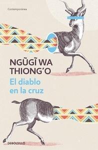 Libro: El diablo en la cruz - Thiong'O, Ngugi Wa: