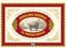 Libro: Animalario Universal del profesor Revillod - Saez Castan, Javier