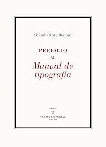 Libro: Prefacio al Manual de Tipografía - Bodoni, Giambattista