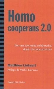 Libro: Homo cooperans 2,0. 'Por una economía cooperativa desde el cooperativismo' - Lietaert, Matthieu