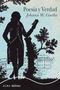 Libro: Poesía y verdad - Goethe, Johann Wolfgang