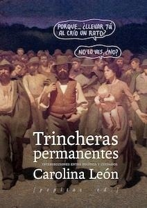 Trincheras permanentes intersecciones entre política y cuidados - León Almeyda, Carolina