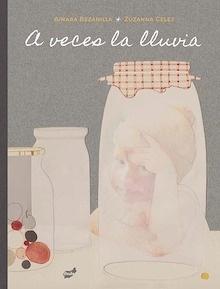 Libro: A veces la lluvia - Bezanilla Orallo, Ainara
