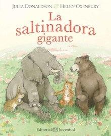 Libro: La saltinadora gigante - Donaldson, Julia