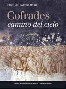 Libro: Cofrades camino del cielo - Galtier Marti, Fernando