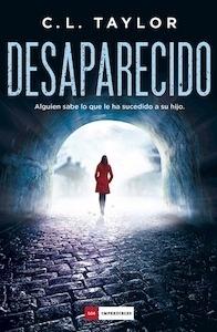 Libro: Desaparecido - Taylor, C. L.