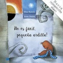 Libro: NO ES FACIL PEQUEÑA ARDILLA NE - Ramon, Elsa