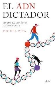 Libro: El ADN dictador - Pita, Miguel