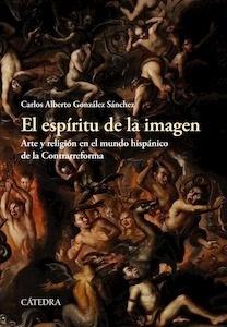Libro: El espíritu de la imagen - Gonzalez Sanchez, Carlos Alberto