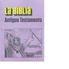 Libro: La biblia. Antiguo testamento   -el manga- - VV. AA.