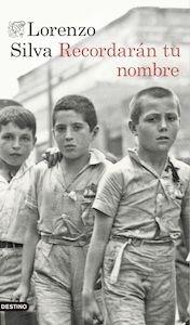 Libro: Recordarán tu nombre - Silva, Lorenzo