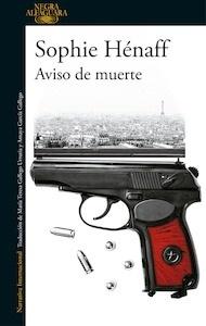 Libro: Aviso de muerte (Anne Capestan 2) - Henaff, Sophie