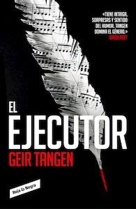 Libro: El ejecutor - Geir Tangen