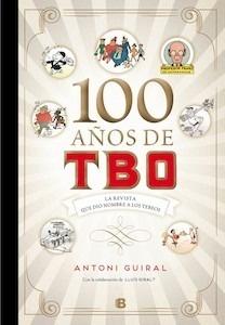Libro: 100 años de tbo - Guiral Conti, Antonio