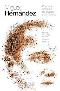 Libro: Poemas sociales, de guerra y de muerte - Hernandez, Miguel