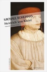 Libro: Michael Kohlhaas - Kleist, Heinrich Von