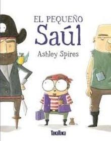 Libro: EL PEQUEÑO SAUL - Spires Ashley