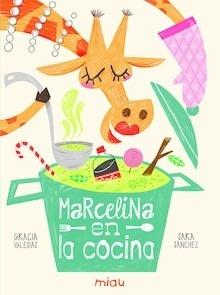 Libro: Marcelina en la cocina - Iglesias Lodares, Gracia