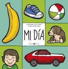 Libro: Mi día - MIZIELINSKI, Aleksandra