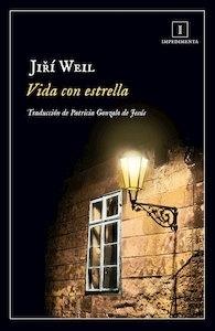 Vida con estrella - Weil, Jiri