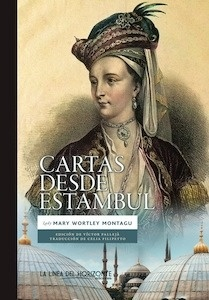 Libro: Cartas desde estambul - Montagu, Lady Mary Wortley