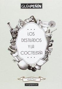 Libro: Guia peñin de los destilados y la coctelería 2017 - VV. AA.