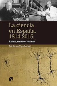 Libro: La ciencia en españa - Otero Carvajal, Luis Enrique