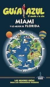 Libro: Miami y lo mejor de florida -2017- - Monreal, Manuel