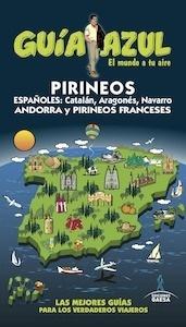 Libro: PIRINEOS  Guía Azul  -2016- - Ingelmo, Ángel
