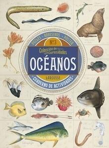 Libro: Colección de curiosidades. océanos - Larousse Editorial