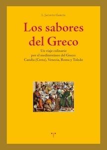 Libro: Los sabores del greco - García Gómez, Luis Jacinto