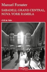 Libro: Sabadell Grand Central, Nova York Rambla - Foraster Giravent, Manuel