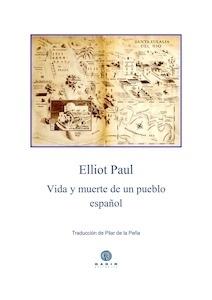 Libro: Vida y muerte de un pueblo español - Elliot, Paul