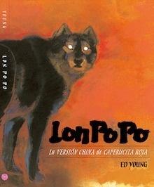 Libro: Lon po po 'La versión china de caperucita roja' - Young, Ed