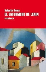 El enfermero de Lenin - Roma, Valentín