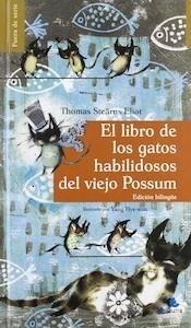 Libro: El libro de los gatos habilidosos del viejo Possum 'EDICION BILINGUE' - Eliot, T. S.