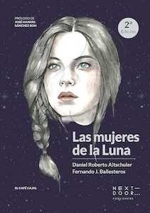 Libro: LAS MUJERES DE LA LUNA - Altschuler, Daniel Roberto