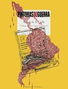 Libro: Pinturas de guerra - Calle, Angel De La
