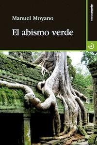 Libro: El abismo verde - Moyano, Manuel
