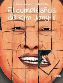 Libro: El cumpleaños de Kim Jong-il - Ducoudray, Aurélien