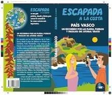 Libro: PAÍS VASCO Escapada a la costa   -2017- -
