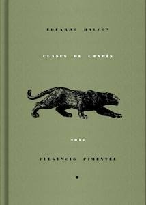 Libro: Clases de chapín - Halfon, Eduardo