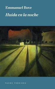 Libro: Huida en la noche - Bove, Emmanuel