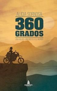 Libro: 360 grados. 'Una mujer, una moto y el mundo' - Sornosa, Alicia