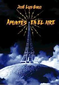 Libro: APUNTES EN EL AIRE - Garci, Jose Luis